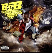 B.o.B., B.o.b Presesents Adventures Of Bobby Ray (CD)