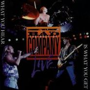Bad Company, The Best Of Bad Company Live...What You Hear Is What You Get  (CD)