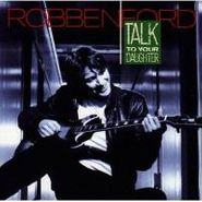 Robben Ford, Talk To Your Daughter (CD)