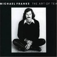 Michael Franks, Art Of Tea (CD)