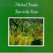 Michael Franks, Tiger In The Rain (CD)