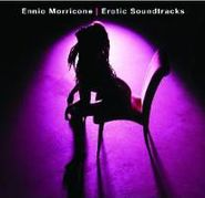 Ennio Morricone, Ennio Morricone: Erotic Soundtracks (CD)