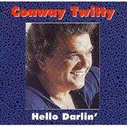 Conway Twitty, Hello Darlin' (CD)