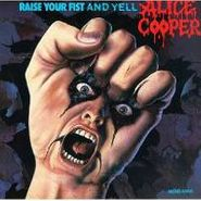 Alice Cooper, Raise Your Fist & Yell (CD)