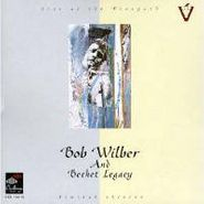 Bob Wilber, Bechet Legacy (CD)