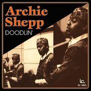 The Archie Shepp Quartet, Doodlin'