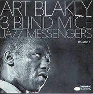 Art Blakey & The Jazz Messengers, Vol. 1-Three Blind Mice (CD)