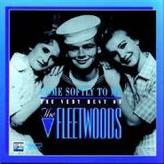 The Fleetwoods, Come Softly To Me - The Very Best Of The Fleetwoods (CD)