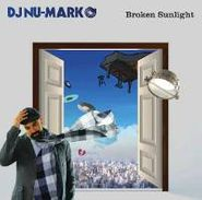 DJ Nu-Mark, Broken Sunlight (CD)