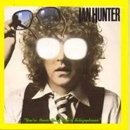 Ian Hunter, You're Never Alone With a Schizophrenic (CD)