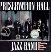 Preservation Hall Jazz Band, Marching Down Bourbon Street