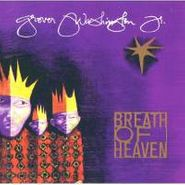 Grover Washington, Jr., Breath Of Heaven (CD)