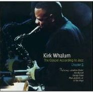 Kirk Whalum, The Gospel According To Jazz, Chapter II (CD)
