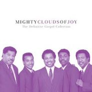 The Mighty Clouds Of Joy, Definitive Gospel Collection