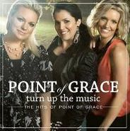 Point Of Grace, Turn Up The Music: The Hits Of (CD)