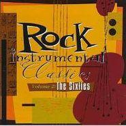 Various Artists, Rock Instrumental Classics Volume 2: The Sixties (CD)