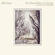 Bill Evans, You Must Believe In Spring (CD)