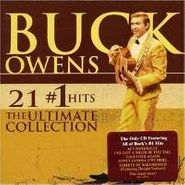 Buck Owens, 21 #1 Hits: The Ultimate Collection (CD)