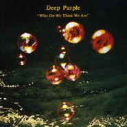 Deep Purple, Who Do We Think We Are (CD)
