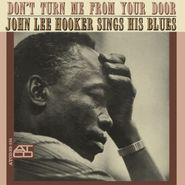 John Lee Hooker, Don't Turn Me From Your Door (CD)