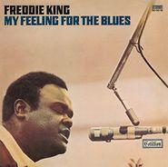 Freddie King, My Feeling For The Blues (CD)