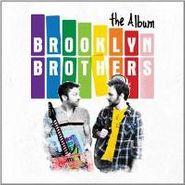 Brooklyn Brothers, Album