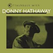 Donny Hathaway, Flashback With Donny Hathaway (CD)