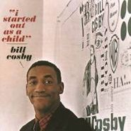 Bill Cosby, I Started Out As A Child (CD)