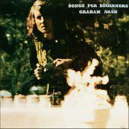 Graham Nash, Songs For Beginners [Remastered 180 Gram Vinyl] (LP)