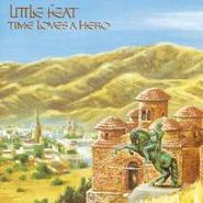Little Feat, Time Loves A Hero (CD)
