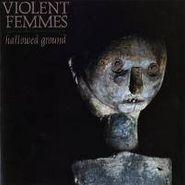 Violent Femmes, Hallowed Ground (CD)
