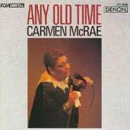Carmen McRae, Any Old Time (CD)