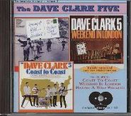 The Dave Clark Five, Complete History, Vol. 2: Coast to Coast / Weekend in London / Having a Wild Weekend