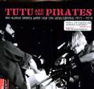 Tutu & The Pirates, Sub-Urban Insult Rock For The Anti/Lectual 1977-1979 (LP)