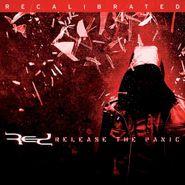 RED, Release The Panic:  Recalibrat (CD)