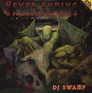 DJ Swamp, Vol. 3-Never Ending Breakbeats (LP)