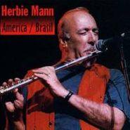 Herbie Mann, America/Brasil (CD)