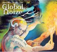 Global Noize, Prayer For The Planet (CD)