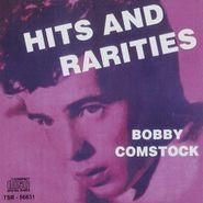 Bobby Comstock, Hits & Rarities (CD)