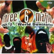 "Three 6 Mafia, Chpt. 2  ""World Domination"" (CD)"