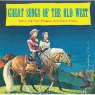 Roy Rogers, Great Songs Of The Old West (CD)