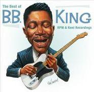 B.B. King, The Best Of B.B. King: RPM & Kent Recordings (CD)