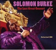 Solomon Burke, Last Great Concert (CD)