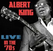 Albert King, Live In The '70s (CD)