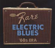 Various Artists, Super Rare Electric Blues: '60s Era (CD)