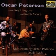 Oscar Peterson, Oscar Peterson Meets Roy Hargrove and Ralph Moore