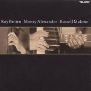 Ray Brown, Ray Brown / Monty Alexander / Russell Malone (CD)