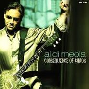 Al Di Meola, Consequence of Chaos (CD)