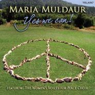 Maria Muldaur, Yes We Can! (CD)