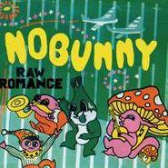 Nobunny, Raw Romance (CD)